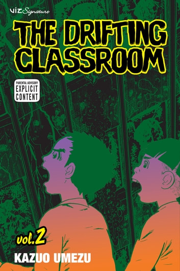 The Drifting Classroom, Vol. 2 ebook by Kazuo Umezu