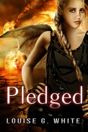Pledged ebooks by Louise G White