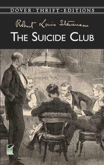 The Suicide Club eBook by Robert Louis Stevenson