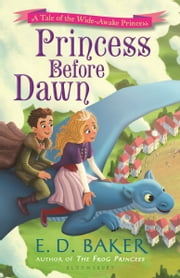 Princess Before Dawn ebook by E.D. Baker