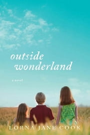 Outside Wonderland ebook by Lorna Jane Cook