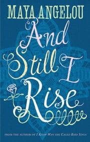 And Still I Rise ebook by Dr Maya Angelou