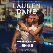 Whiskey Sharp: Jagged - Whiskey Sharp audiobook by Lauren Dane