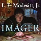 Imager audiobook by L. E. Modesitt Jr., William Dufris