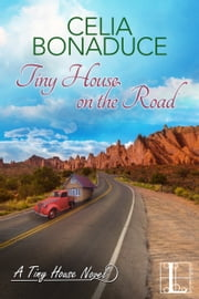 Tiny House on the Road ebook by Celia Bonaduce