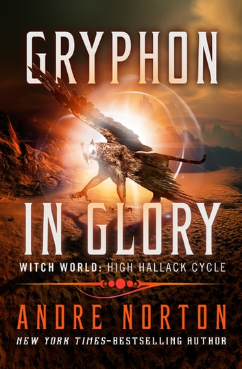 Gryphon in Glory ebook by Andre Norton