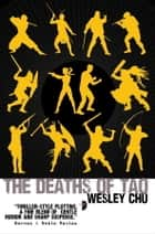 The Deaths of Tao ebook by Wesley Chu