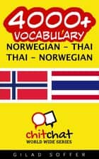 4000+ Vocabulary Norwegian - Thai ebook by Gilad Soffer