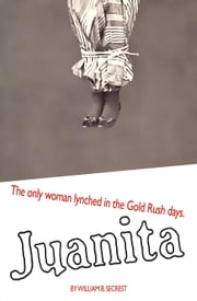 Juanita ebook by William B. Secrest