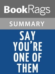 Say You're One of Them by Uwem Akpan l Summary & Study Guide ebook by BookRags