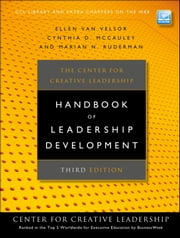 The Center for Creative Leadership Handbook of Leadership Development ebook by Ellen Van Velsor,Cynthia D. McCauley,Marian N. Ruderman