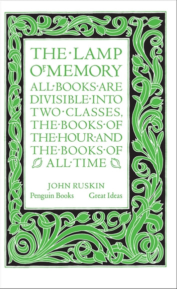 The Lamp of Memory ebook by John Ruskin