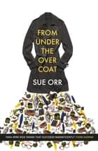 From Under the Overcoat ebook by Sue Orr