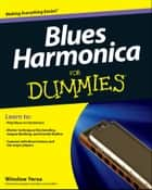 Blues Harmonica For Dummies ebook by Winslow Yerxa
