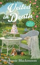 Veiled in Death ebook by Stephanie Blackmoore