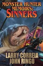 Monster Hunter Memoirs: Sinners ebook by