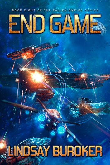 End Game - A Space Opera Adventure Series ekitaplar by Lindsay Buroker