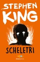 Scheletri eBook by Stephen King, Olivia Crosio, Tullio Dobner,...