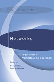 Networks - Legal Issues of Multilateral Co-operation ebook by