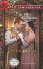 A Hero for Christmas (Mills & Boon Love Inspired Historical) (Sanctuary Bay, Book 2) ebook by Jo Ann Brown