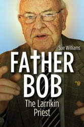 Father Bob ebook by Sue Williams