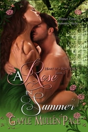 A Rose in Summer ebook by Gayle Mullen Pace