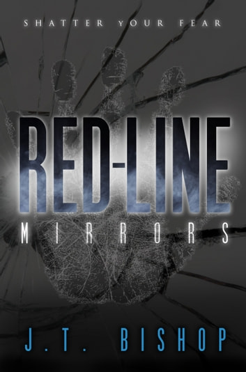 Red-Line: Mirrors (Volume Two) ebook by J. T. Bishop