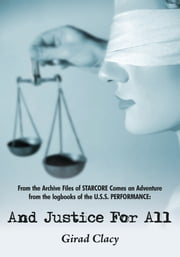 And Justice For All ebook by Girad Clacy