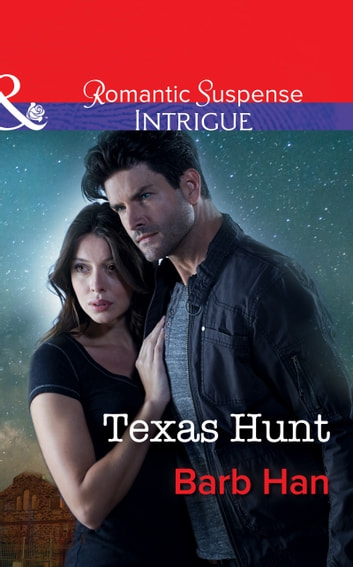 Texas Hunt (Mills & Boon Intrigue) (Mason Ridge, Book 3) 電子書 by Barb Han