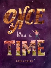 Once Was a Time ebook by Leila Sales