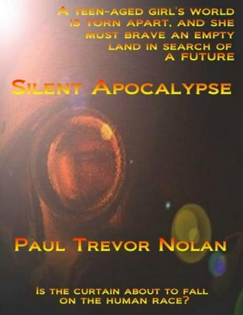 Silent Apocalypse ebook by Paul Trevor Nolan