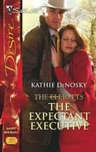 The Expectant Executive ebook by Kathie DeNosky