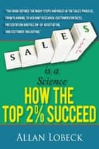 Sales is a Science ebook by Allan Lobeck
