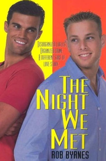 The Night We Met ebook by Rob Byrnes