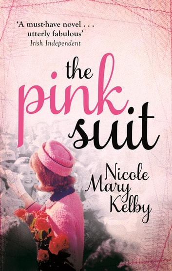 The Pink Suit ebook by Nicole Mary Kelby