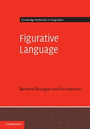 Figurative Language ebook by Eve Sweetser,Barbara Dancygier