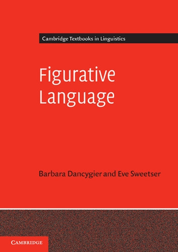 Figurative language ebook by eve sweetser 9781107779372 rakuten kobo figurative language ebook by eve sweetserbarbara dancygier fandeluxe Gallery
