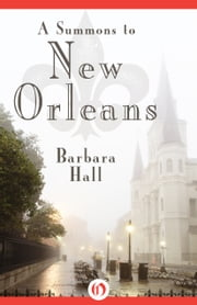 A Summons to New Orleans ebook by Barbara Hall