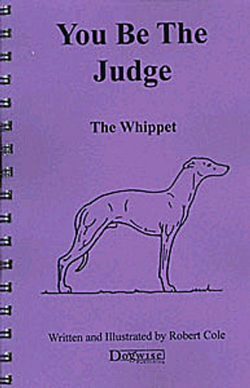 You Be The Judge The Whippet Ebook By Robert Cole 9781617810725