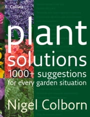 Plant Solutions ebook by Nigel Colborn