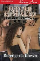 Future Revealed ebook by