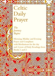 Celtic Daily Prayer ebook by The Northumbria Community