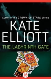 The Labyrinth Gate ebook by Kate Elliott
