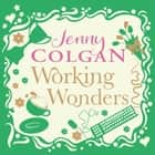 Working Wonders audiobook by Jenny Colgan