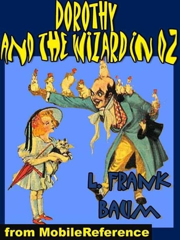Dorothy And The Wizard In Oz (Mobi Classics) ebook by L. Frank Baum