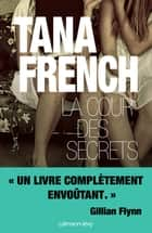 La Cour des secrets ebook by
