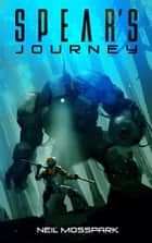 Spear's Journey ebook by