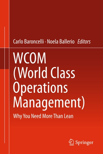 Wcom world class operations management ebook by 9783319301051 wcom world class operations management why you need more than lean ebook by fandeluxe Images