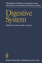 Digestive System ebook by Thomas C. Jones,Ulrich Mohr,Ronald D. Hunt
