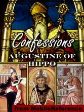 Confessions Of Saint Augustine (Mobi Classics) ebook by Augustine of Hippo,Edward Bouverie Pusey (Translator)